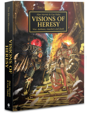 HORUS HERESY: VISIONS OF HERESY (HB)