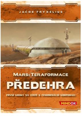 MARS TERAFORMACE PŘEDEHRA