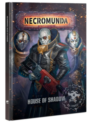 NECROMUNDA: HOUSE OF SHADOW (ENG)