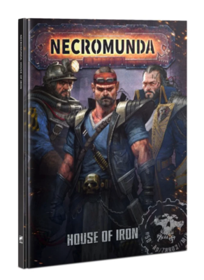 NECROMUNDA: HOUSE OF IRON (ENG)