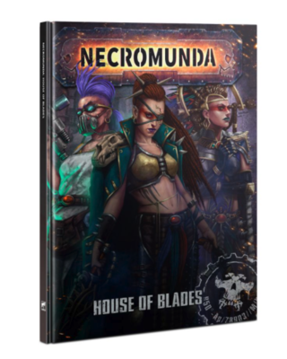 NECROMUNDA: HOUSE OF BLADES (ENG)