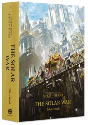 Siege of Terra The Solar War (HB)
