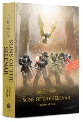 Siege of Terra Sons of The Selenar (HB)