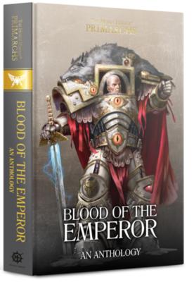 PRIMARCHS: BLOOD OF THE EMPEROR (HB)
