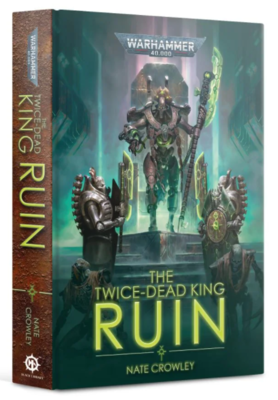 THE TWICE-DEAD KING: RUIN (HB)