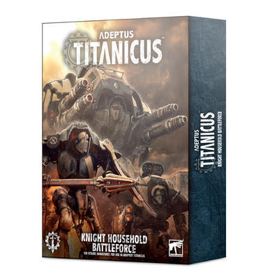 ADEPTUS TITANICUS KNIGHT BATTLEFORCE